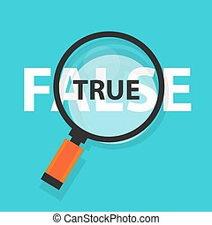 True false concept business magnifying word focus on text