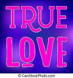 True Love slogan typographic sign on violet blue gradient background