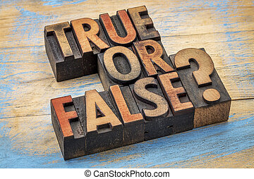 True or false question in wood type
