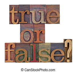 True or false? - True or false question in vintage...