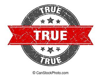true round stamp with red ribbon. true