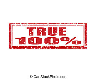 True-stamp - Grunge rubber stamp with word True 100% inside...