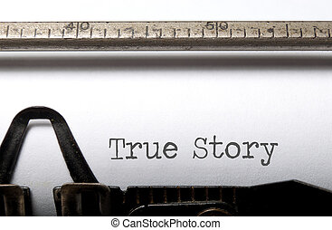 True story typed on a vintage typewriter