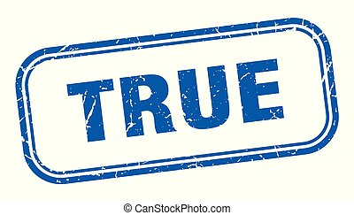 True - true stamp. true square grunge sign. true
