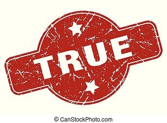 True - true vintage stamp. true sign