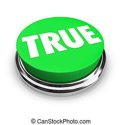 True Word Green Round 3d Button Honest Facts