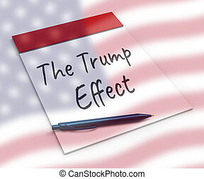 Trump Effect Meaning Fail Mess Screwup And Disaster - 3d...