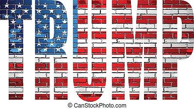 TRUMP on a brick wall with USA flag inside - Illustration