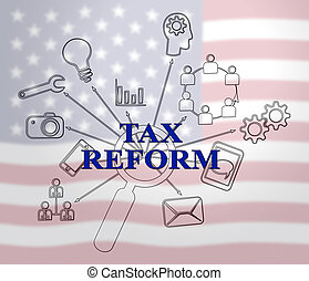 Trump Tax Reform To Change Taxation System In America - 2d...