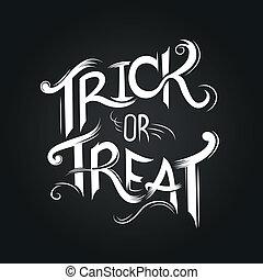 truque, ou, treat?