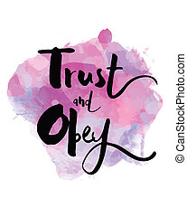 Trust and Obey Watercolor Art Print Design