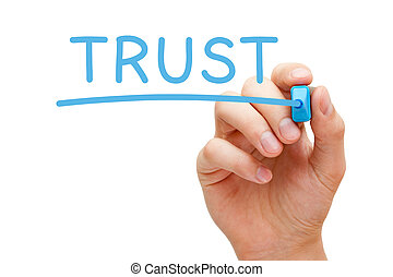 Trust Blue Marker - Hand writing Trust with blue marker on...