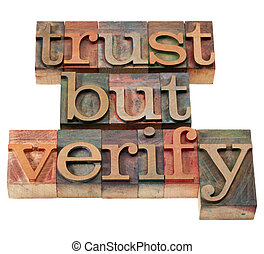 trust but verify quote from Ronald Reagan concerning relations with Soviet Union - vintage wooden letterpress printing blocks, stained by color inks, isolated on white