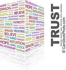 TRUST. Word cloud concept illustration. Wordcloud collage.