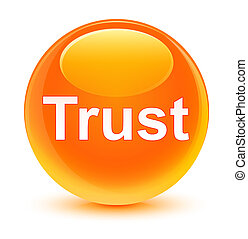 Trust glassy orange round button
