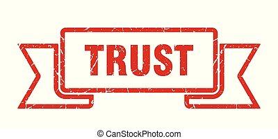 trust grunge ribbon. trust sign. trust banner