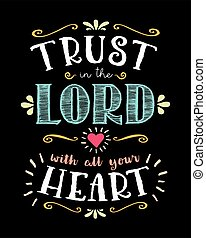 Trust in the Lord with all your Heart Hand Lettering Typographic Vector Scripture Bible Verse Poster