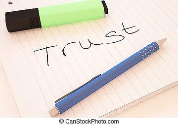 Trust - handwritten text in a notebook on a desk - 3d render...
