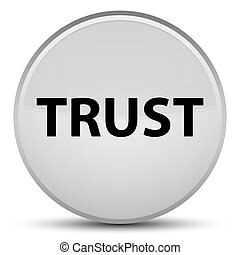 Trust special white round button