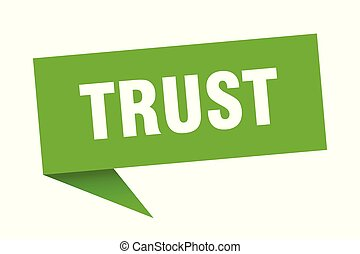 trust speech bubble. trust sign. trust banner