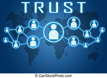 Trust concept on blue background with world map and social...
