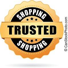 Trusted shopping emblem isolated on white background