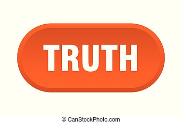 truth button. truth rounded orange sign. truth
