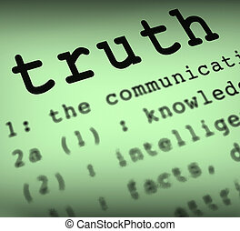 Truth Definition Meaning True Honesty Fairness Or Veracity
