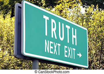 Truth - next exit sign