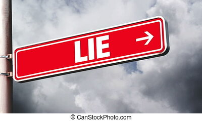 Truth or lie opposite sign - Truth or lie opposite direction...