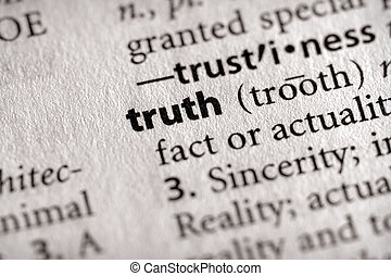 "Truth - Selective focus on the word \""truth\\\"". Many more..."