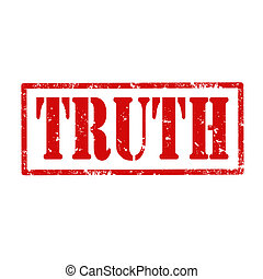 Truth-stamp - Grunge rubber stamp with word Truth, vector ...