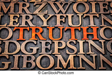 truth word abstract in wood type
