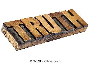 truth word in letterpress wood type
