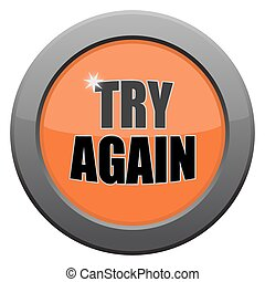Try Again Dark Metal Icon - A try again icon isolated on a ...