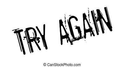 Try Again rubber stamp