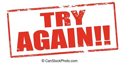 Try again - Rubber stamp with text try again inside, vector...