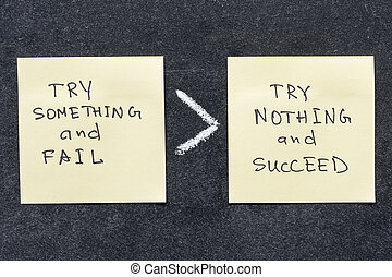 try something and fail is more than try nothing and succeed phrase handwritten on sticker notes
