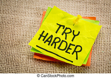 try harder motivation note - try harder - motivation words...