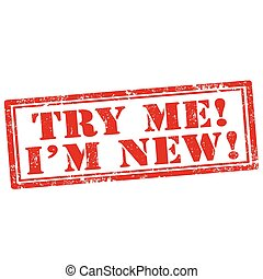 Try Me!-stamp - Grunge rubber stamp with text Try Me-I'm New...