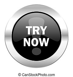 try now black circle glossy chrome icon isolated