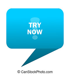 try now blue bubble icon