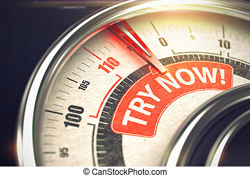 Speedmeter with Red Needle Pointing the Text Try Now on the Red Label. Metallic Dial with Red Punchline Reach the Try Now. Illustration with Depth of Field Effect. 3D Render.