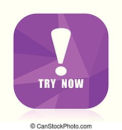 Try now violet square vector web icon. Internet design and webdesign button in eps 10. Mobile application sign on white background.
