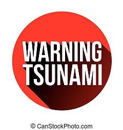 tsunami, advertencia, rojo, señal