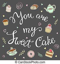 tu, é, meu, doce, bolo, mão, lettering.