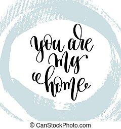 tu, é, meu lar, mão, lettering, inscrição