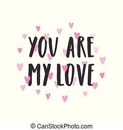 tu, é, meu, love., mão, desenhado, lettering