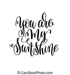 tu, é, meu, sol, mão, lettering, romanticos, citação