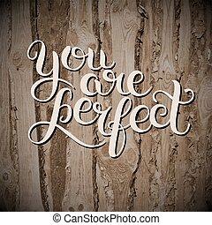 tu, é, perfeitos, mão, lettering, inscrição, inspirational, e, mot